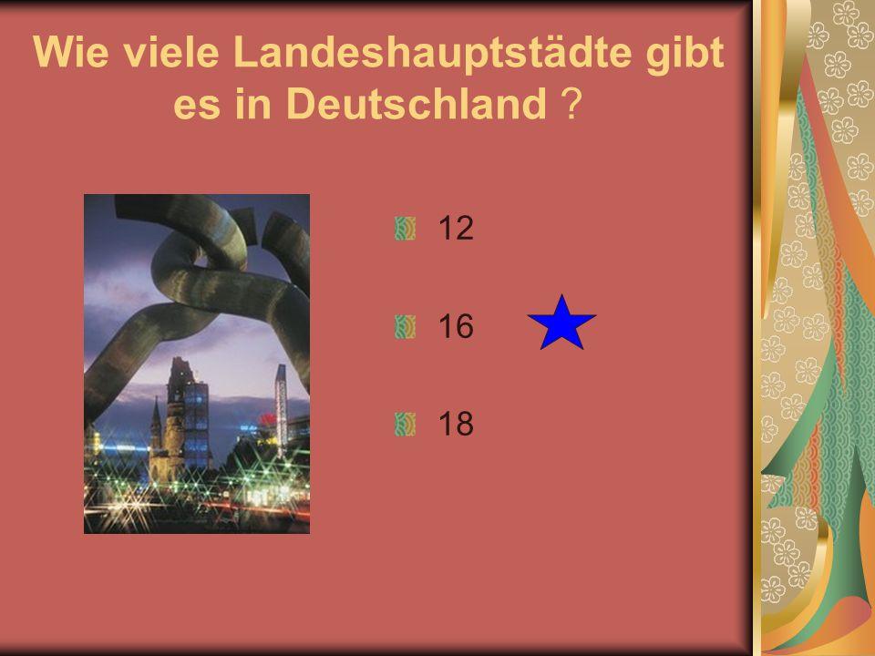 Wie viele Landeshauptstädte gibt es in Deutschland