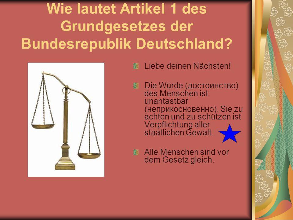 Wie lautet Artikel 1 des Grundgesetzes der Bundesrepublik Deutschland