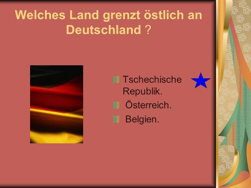 Welches Land grenzt östlich an Deutschland