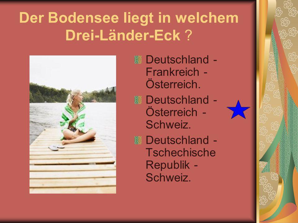 Der Bodensee liegt in welchem Drei-Länder-Eck