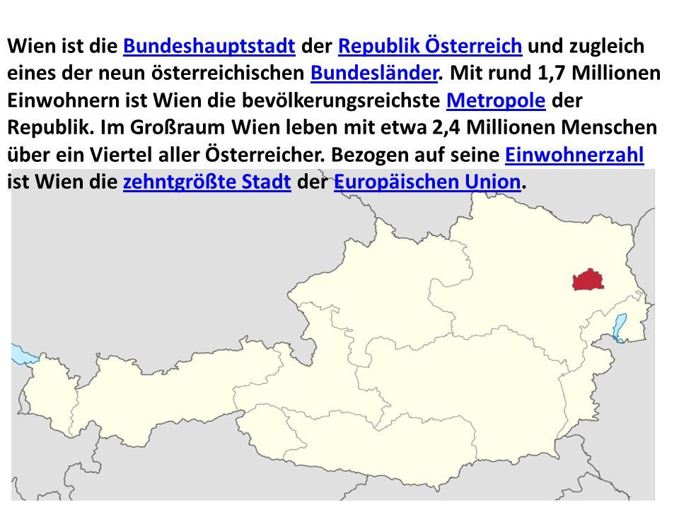Wien ist die Bundeshauptstadt der Republik Österreich und zugleich eines der neun österreichischen Bundesländer.