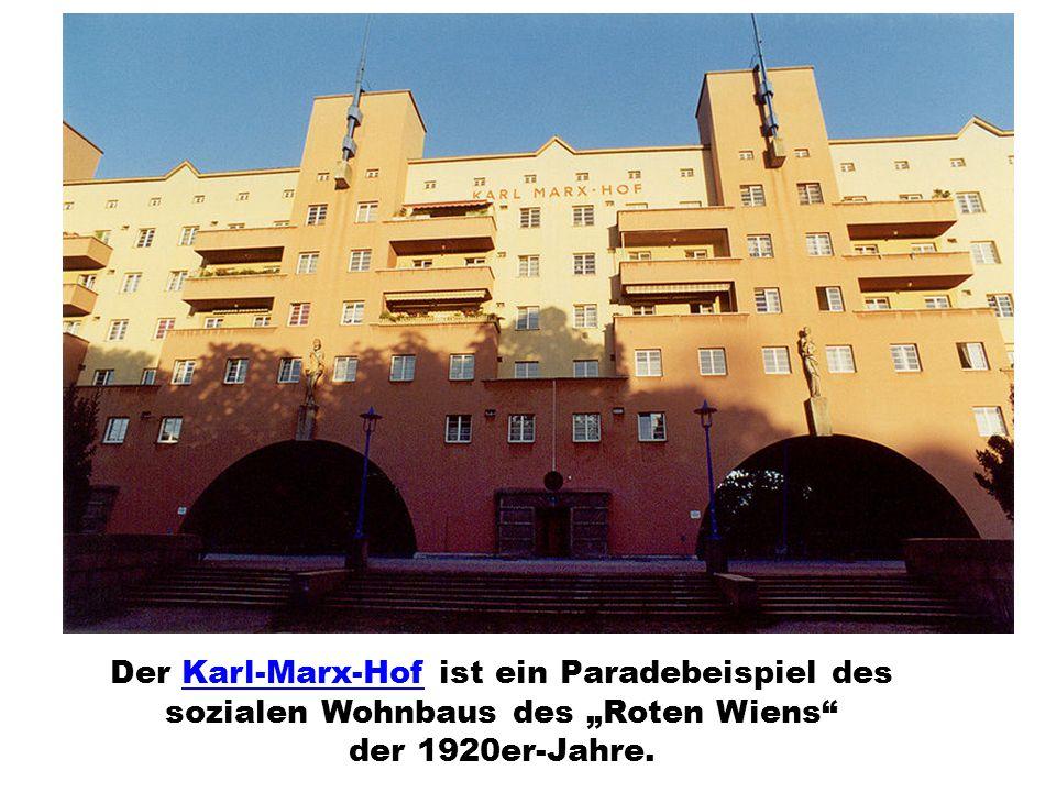 """Der Karl-Marx-Hof ist ein Paradebeispiel des sozialen Wohnbaus des """"Roten Wiens der 1920er-Jahre."""