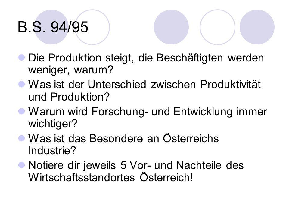 B.S. 94/95 Die Produktion steigt, die Beschäftigten werden weniger, warum Was ist der Unterschied zwischen Produktivität und Produktion