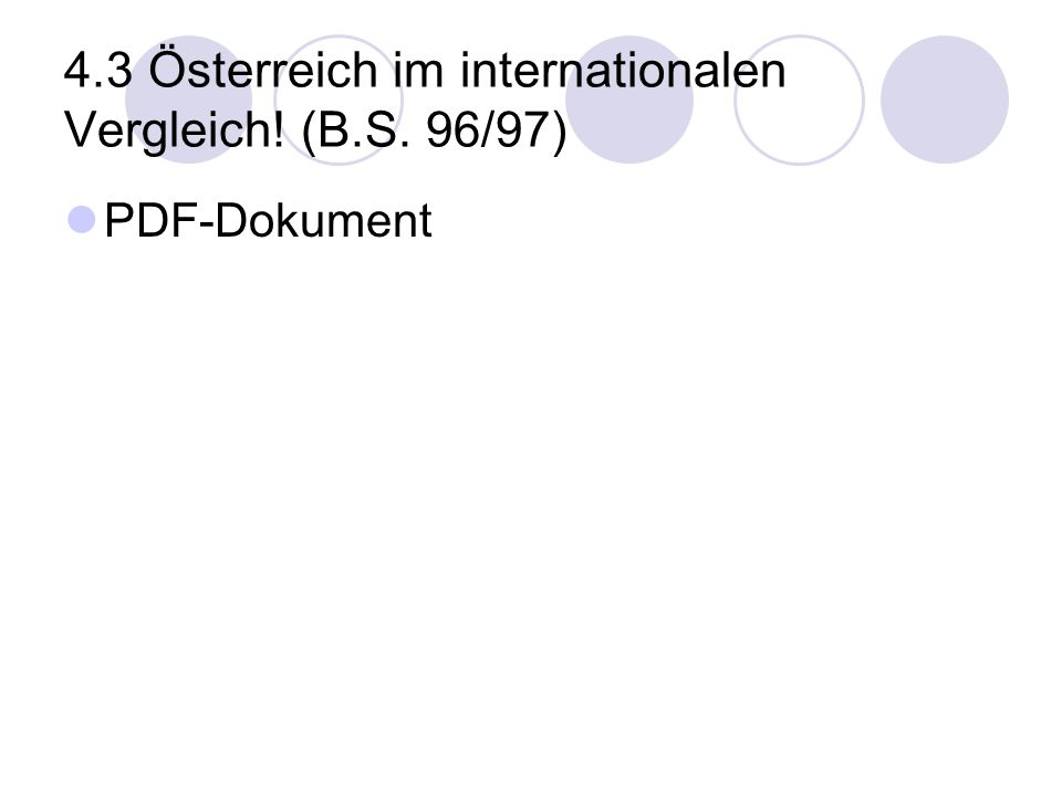 4.3 Österreich im internationalen Vergleich! (B.S. 96/97)