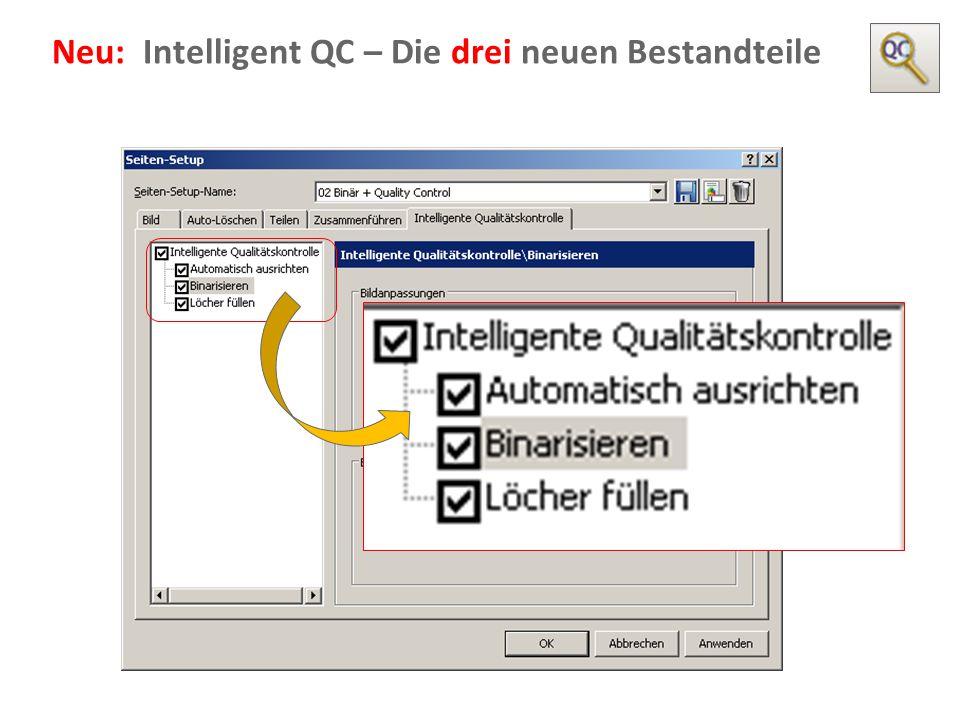 Neu: Intelligent QC – Die drei neuen Bestandteile