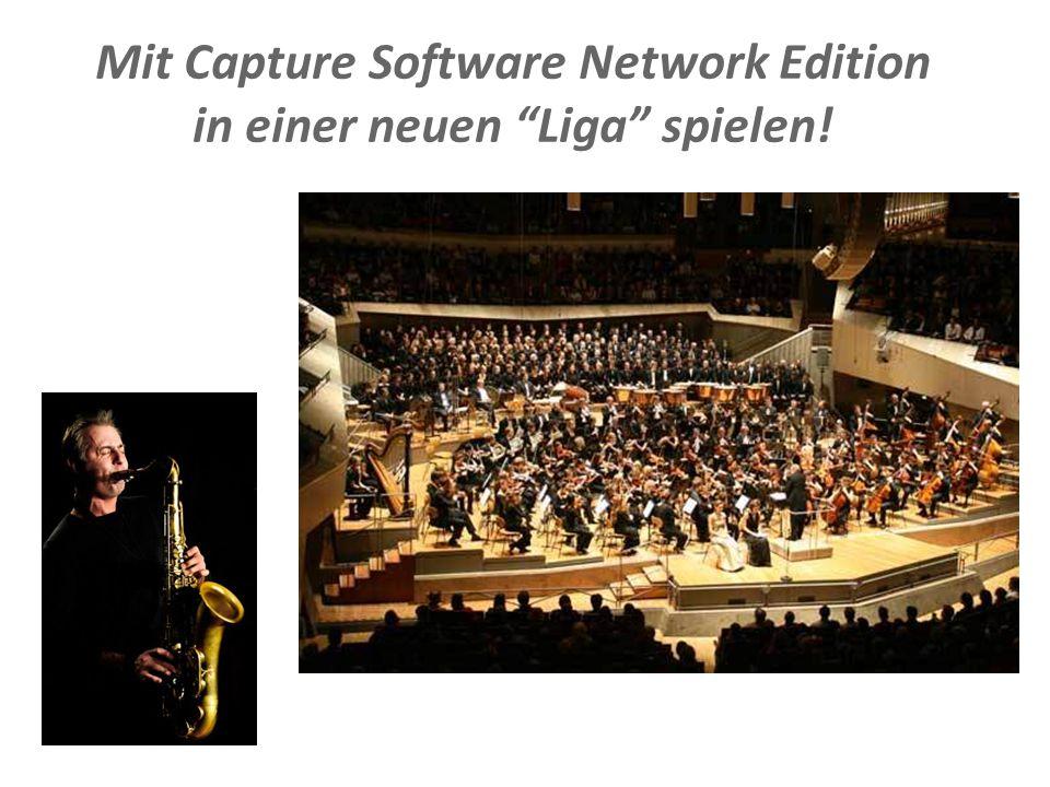Mit Capture Software Network Edition in einer neuen Liga spielen!