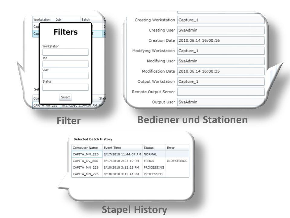Filter Bediener und Stationen Stapel History