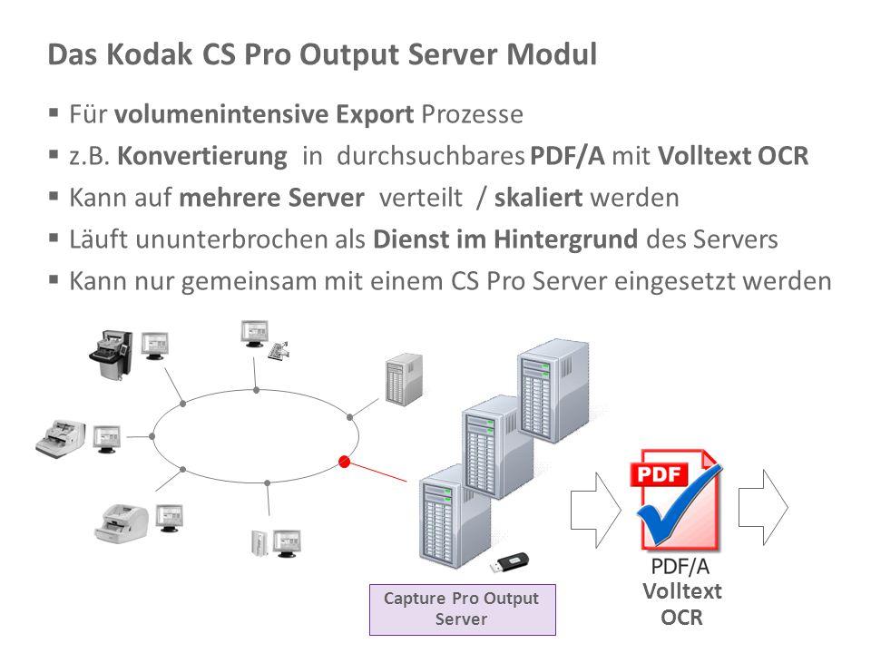 Das Kodak CS Pro Output Server Modul
