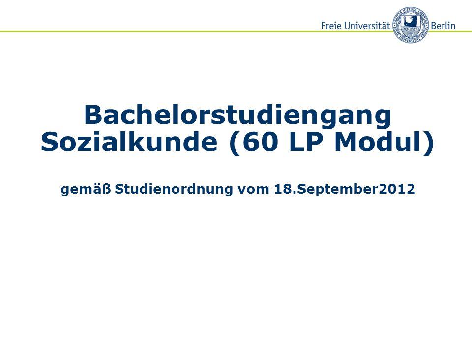 Bachelorstudiengang Sozialkunde (60 LP Modul) gemäß Studienordnung vom 18.September2012