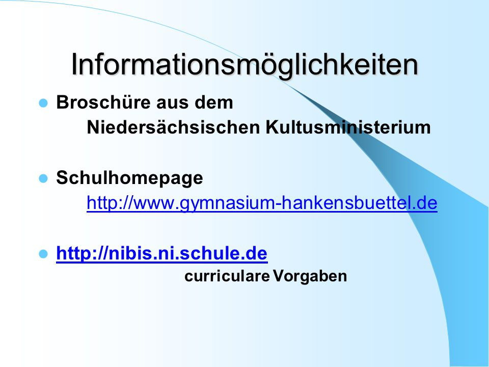 Informationsmöglichkeiten