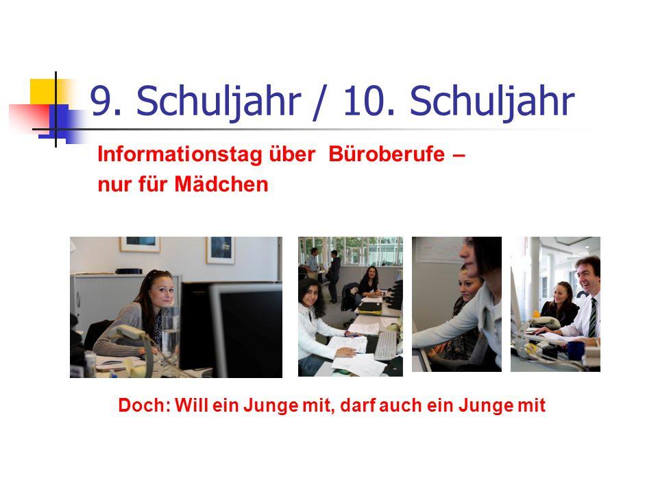 9. Schuljahr / 10. Schuljahr Informationstag über Büroberufe –