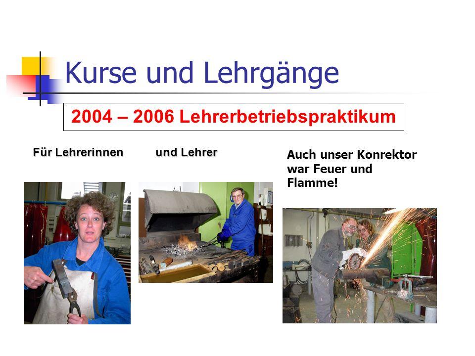 2004 – 2006 Lehrerbetriebspraktikum