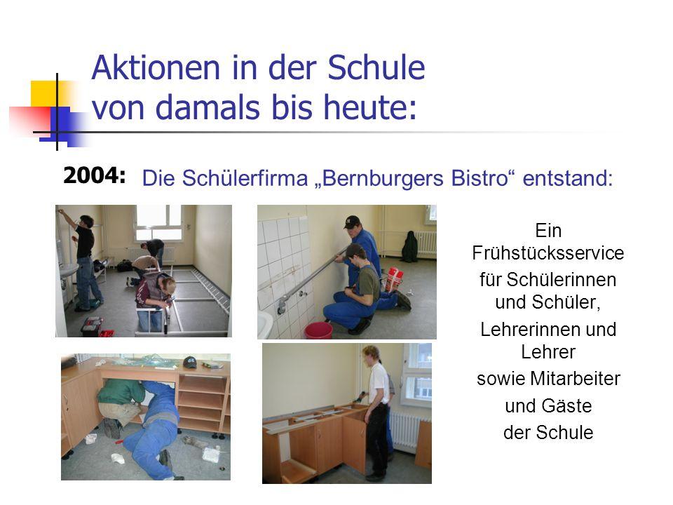 """Die Schülerfirma """"Bernburgers Bistro entstand:"""