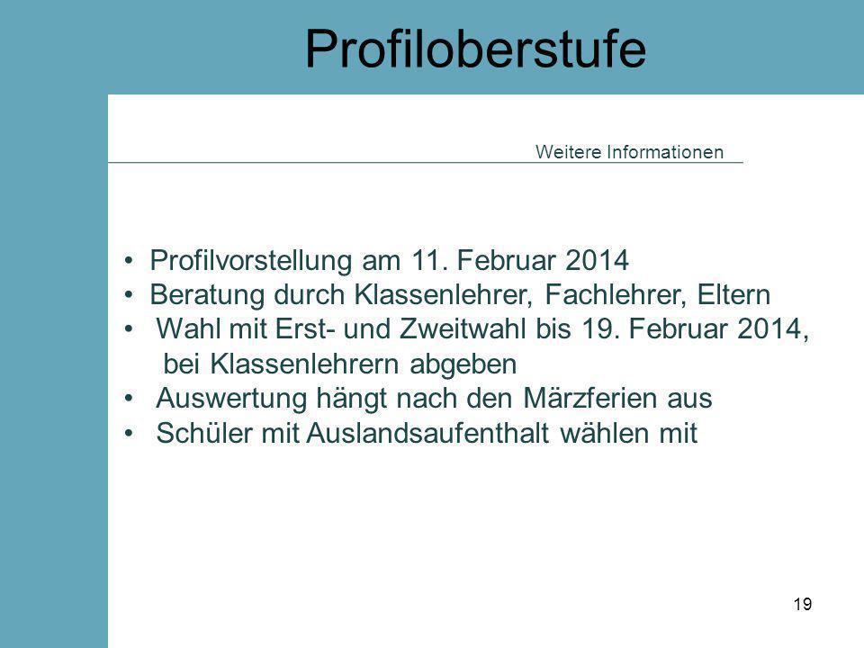 Profiloberstufe Profilvorstellung am 11. Februar 2014