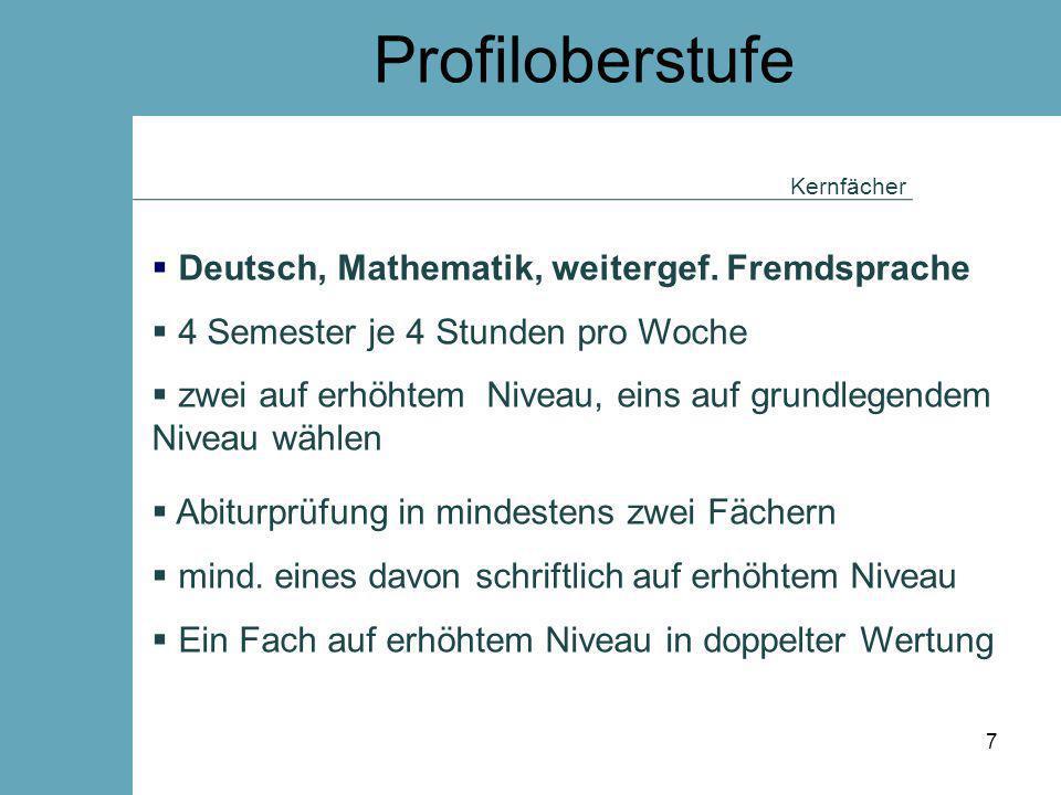 Profiloberstufe Deutsch, Mathematik, weitergef. Fremdsprache