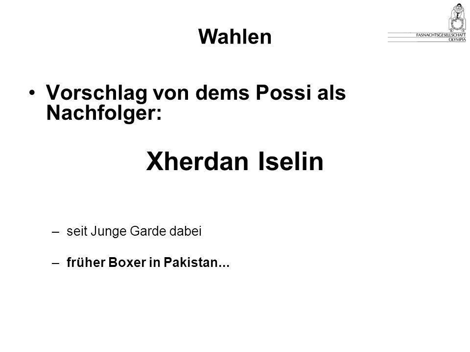 Xherdan Iselin Wahlen Vorschlag von dems Possi als Nachfolger: