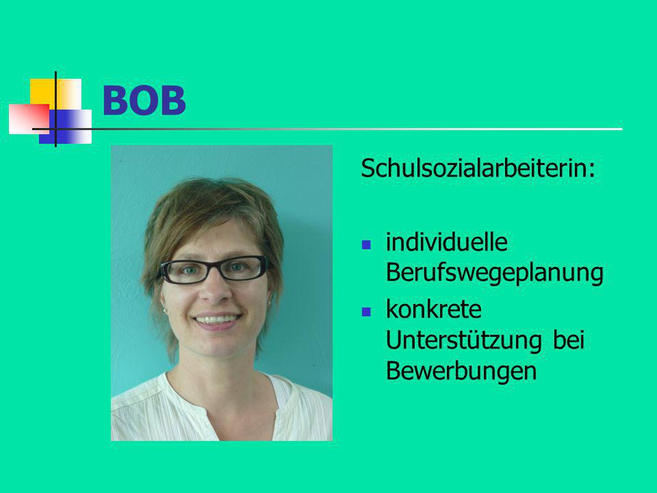 BOB Schulsozialarbeiterin: individuelle Berufswegeplanung