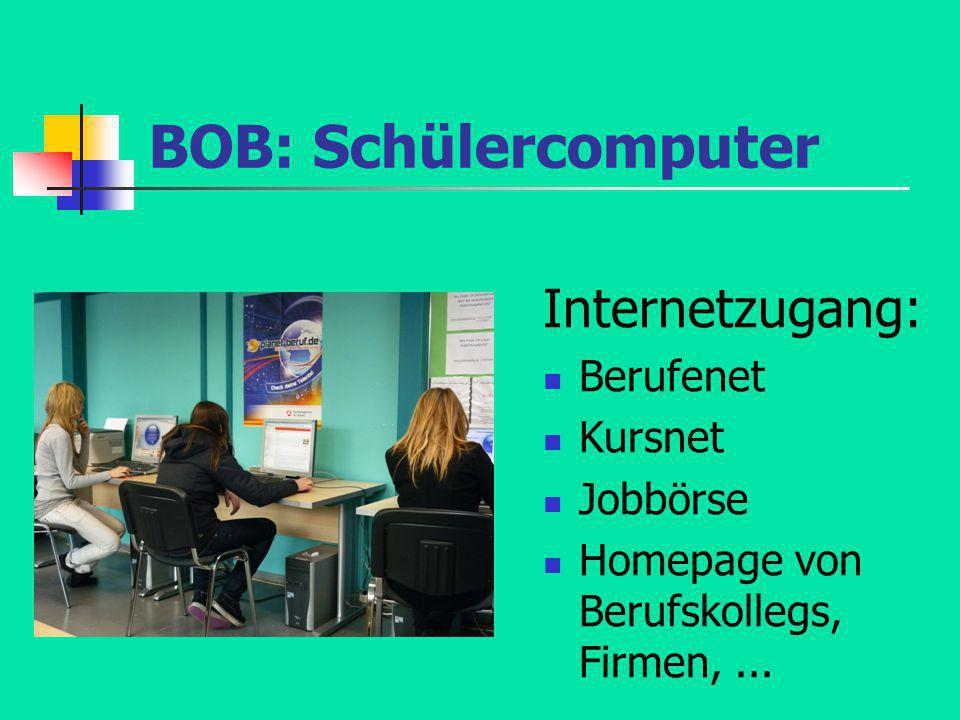 BOB: Schülercomputer Internetzugang: Berufenet Kursnet Jobbörse
