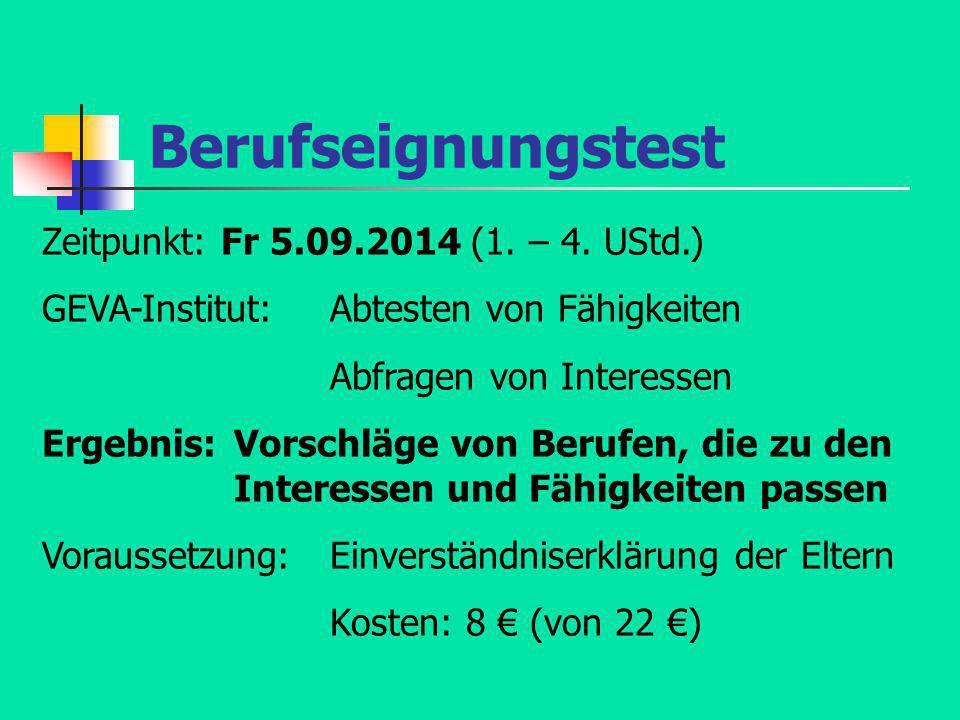 Berufseignungstest Zeitpunkt: Fr 5.09.2014 (1. – 4. UStd.)