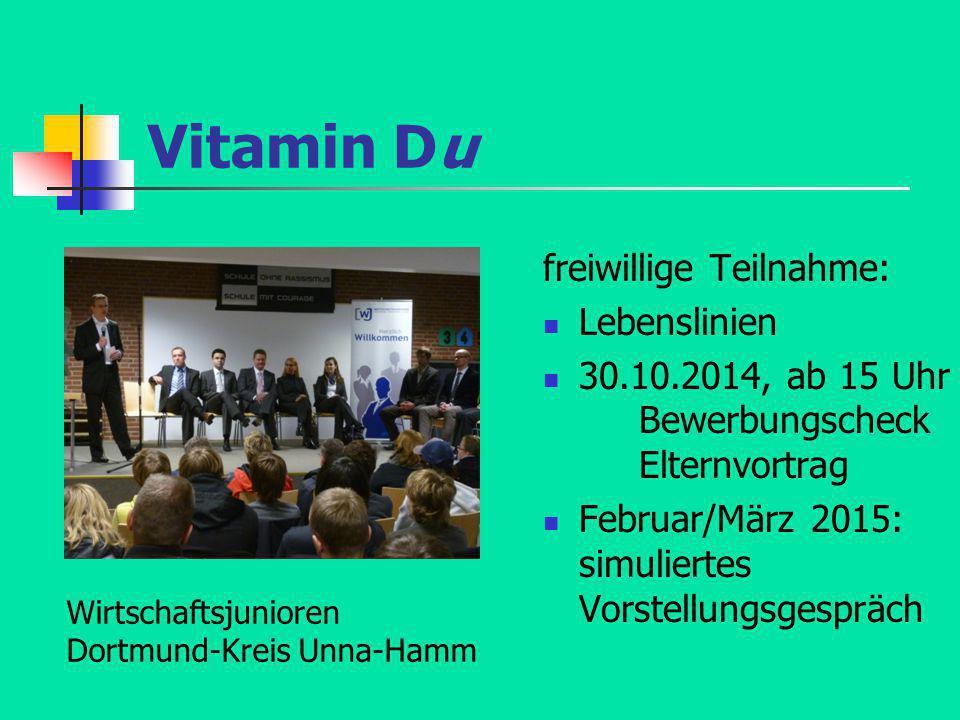 Vitamin Du freiwillige Teilnahme: Lebenslinien