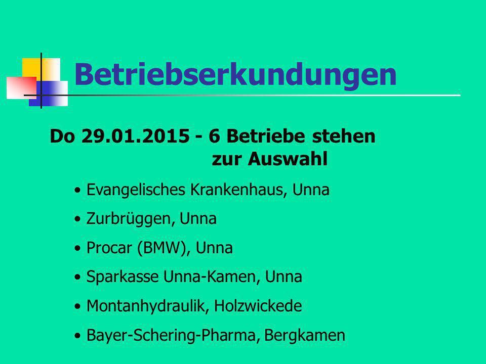 Betriebserkundungen Do 29.01.2015 - 6 Betriebe stehen zur Auswahl