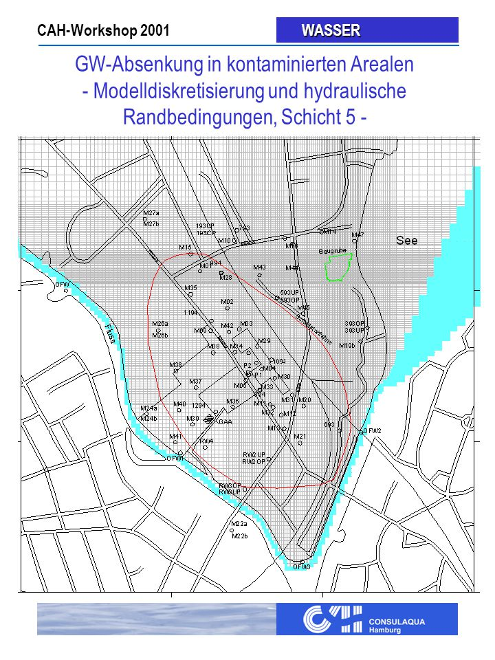 GW-Absenkung in kontaminierten Arealen - Modelldiskretisierung und hydraulische Randbedingungen, Schicht 5 -