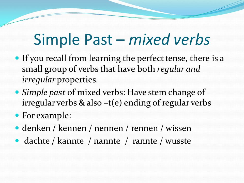 Simple Past – mixed verbs