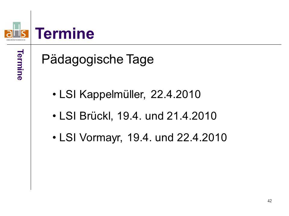 Termine Pädagogische Tage LSI Kappelmüller, 22.4.2010