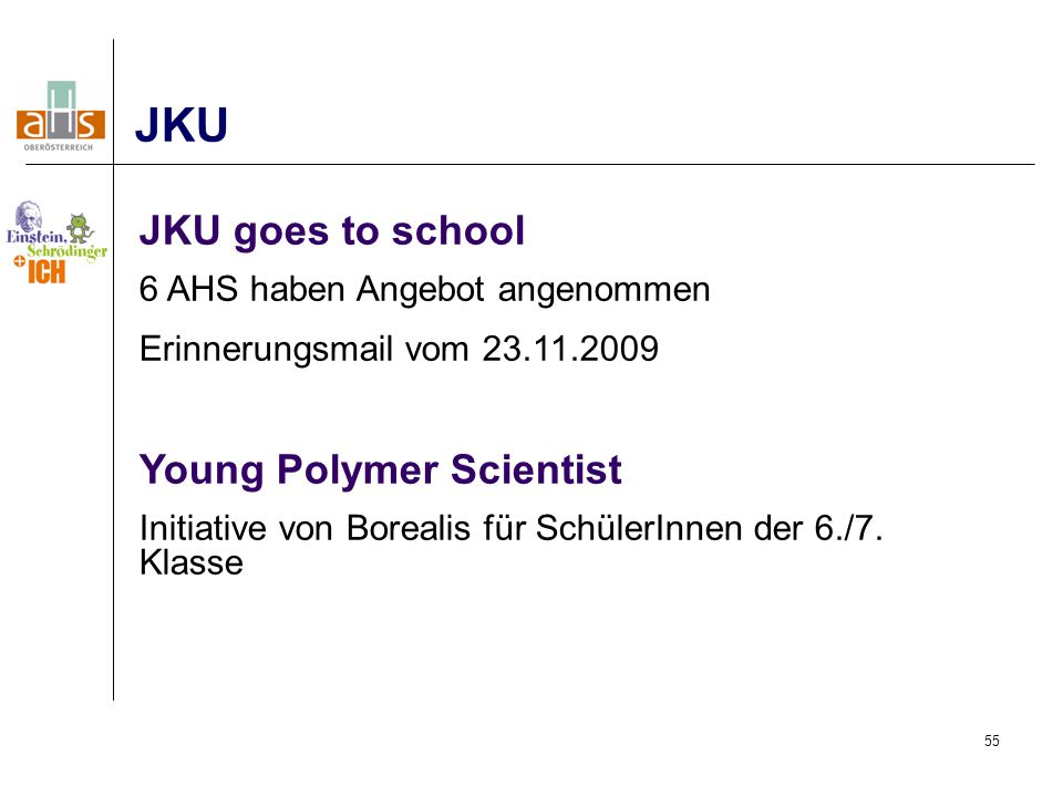JKU JKU goes to school Young Polymer Scientist