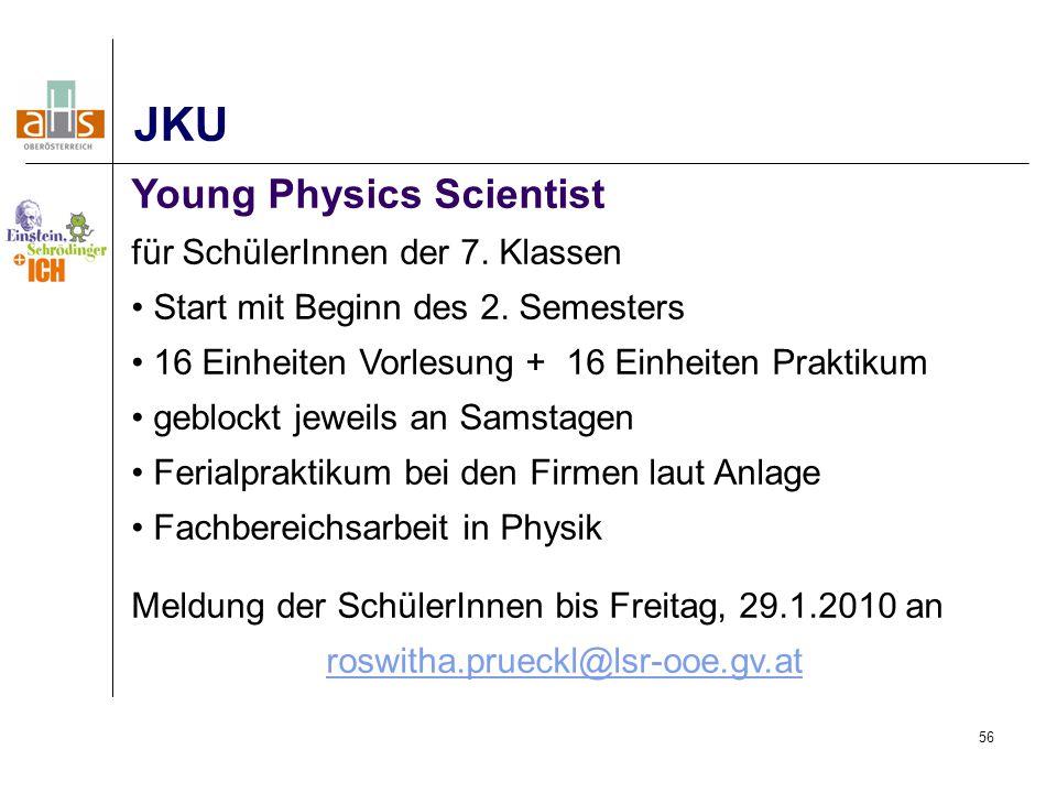 JKU Young Physics Scientist für SchülerInnen der 7. Klassen
