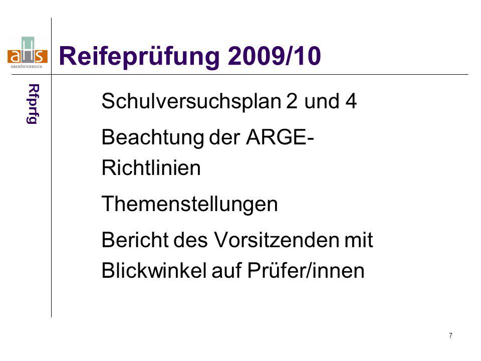 Reifeprüfung 2009/10 Schulversuchsplan 2 und 4