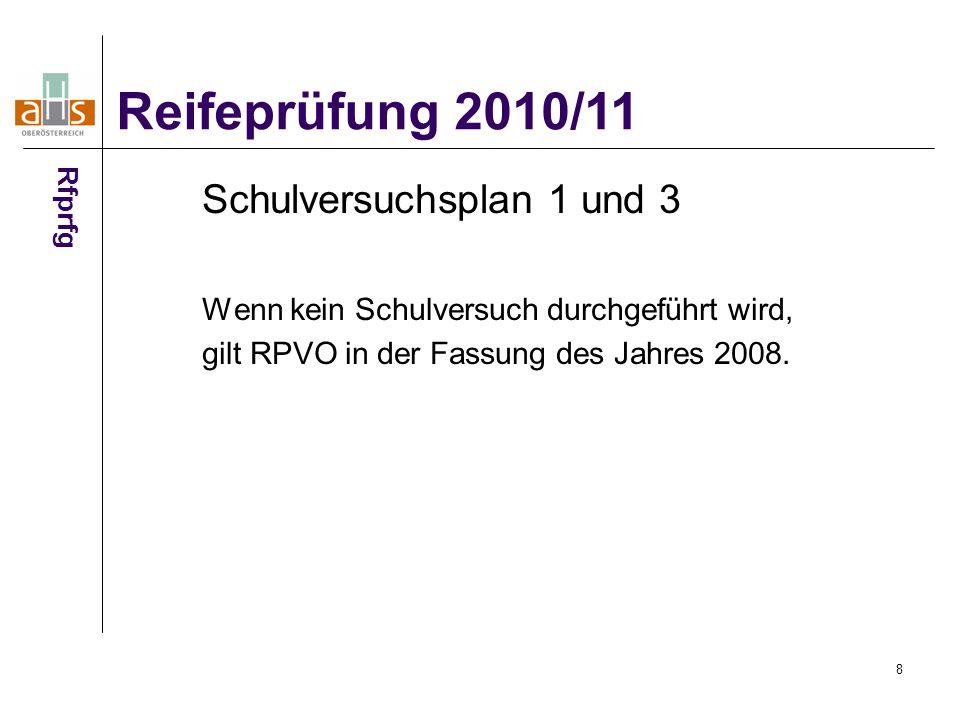 Reifeprüfung 2010/11 Schulversuchsplan 1 und 3