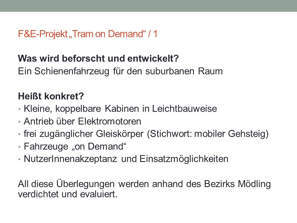 "F&E-Projekt ""Tram on Demand / 1"