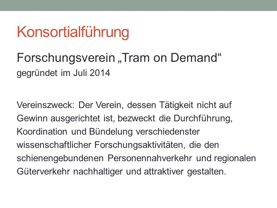 "Konsortialführung Forschungsverein ""Tram on Demand"