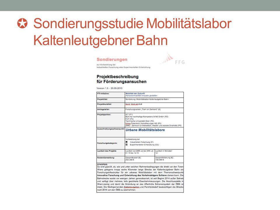 ✪ Sondierungsstudie Mobilitätslabor Kaltenleutgebner Bahn