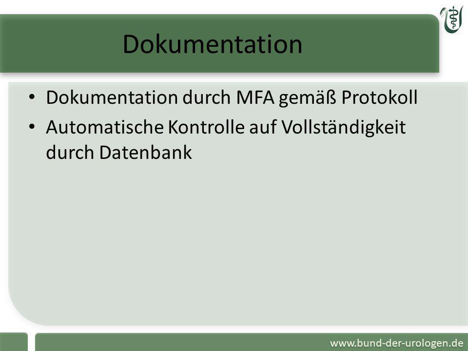 Dokumentation Dokumentation durch MFA gemäß Protokoll
