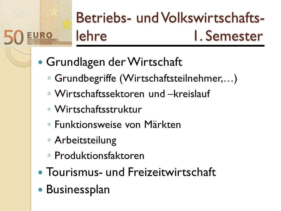 Betriebs- und Volkswirtschafts-lehre 1. Semester