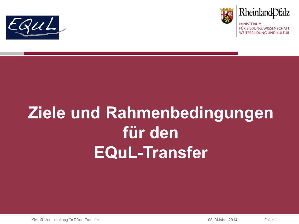 Ziele und Rahmenbedingungen für den EQuL-Transfer