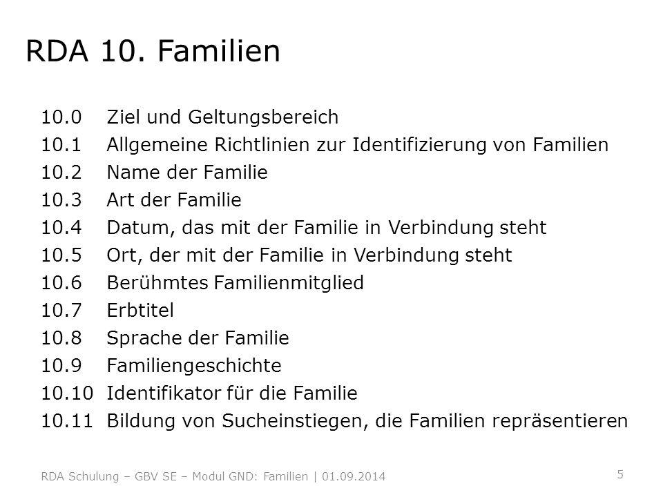 RDA 10. Familien