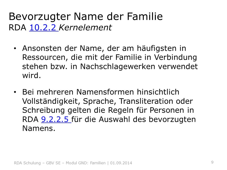 Bevorzugter Name der Familie RDA 10.2.2 Kernelement