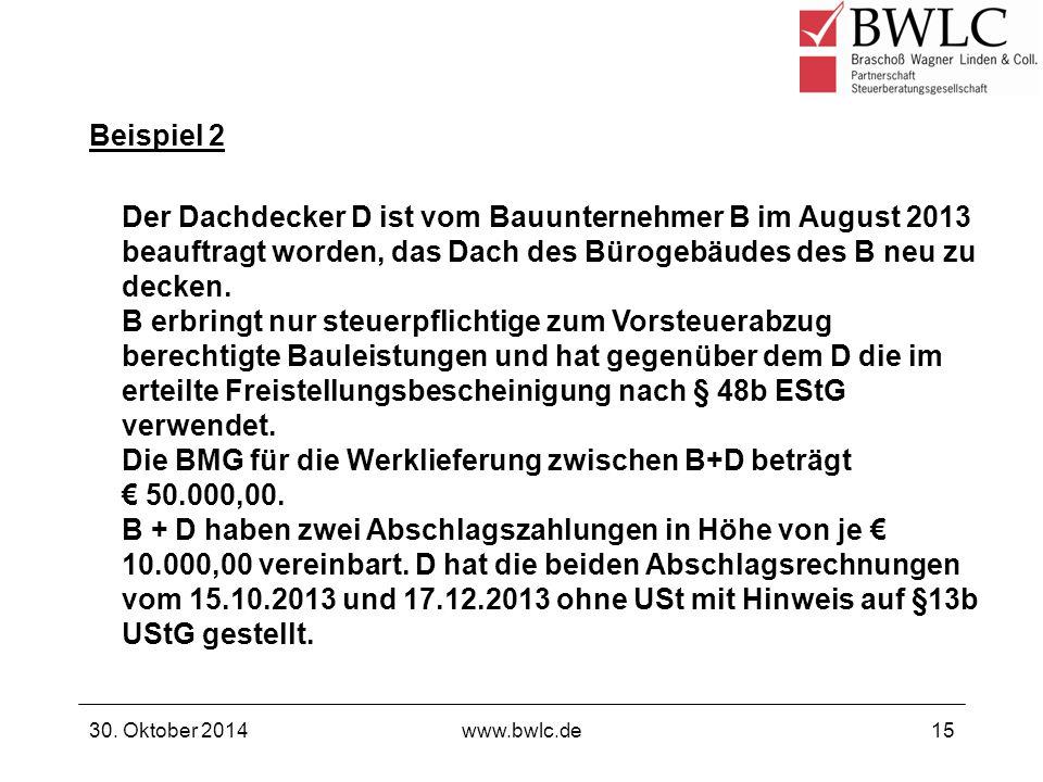 Die BMG für die Werklieferung zwischen B+D beträgt € 50.000,00.