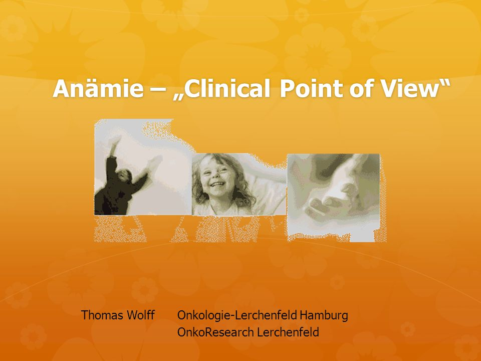 "Anämie – ""Clinical Point of View"