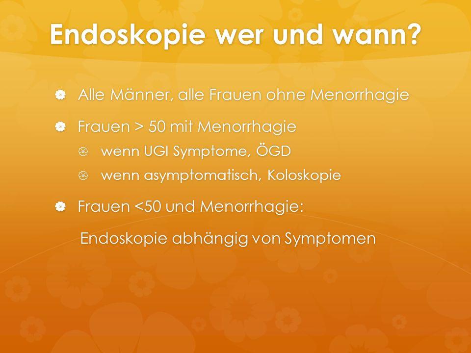Endoskopie wer und wann