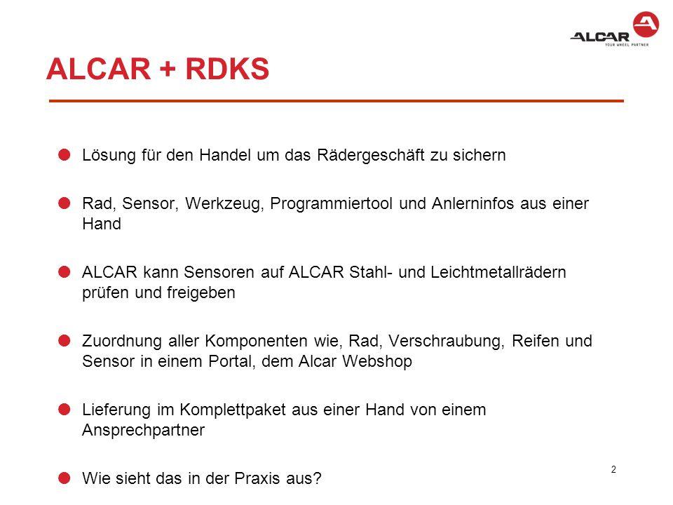 ALCAR + RDKS Lösung für den Handel um das Rädergeschäft zu sichern