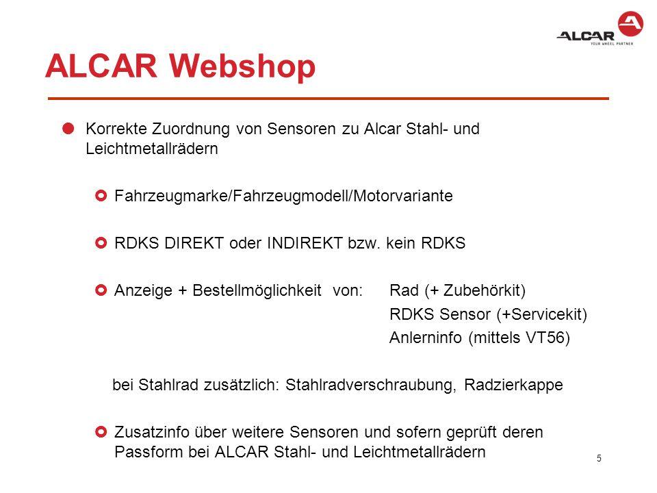 ALCAR Webshop Korrekte Zuordnung von Sensoren zu Alcar Stahl- und Leichtmetallrädern. Fahrzeugmarke/Fahrzeugmodell/Motorvariante.