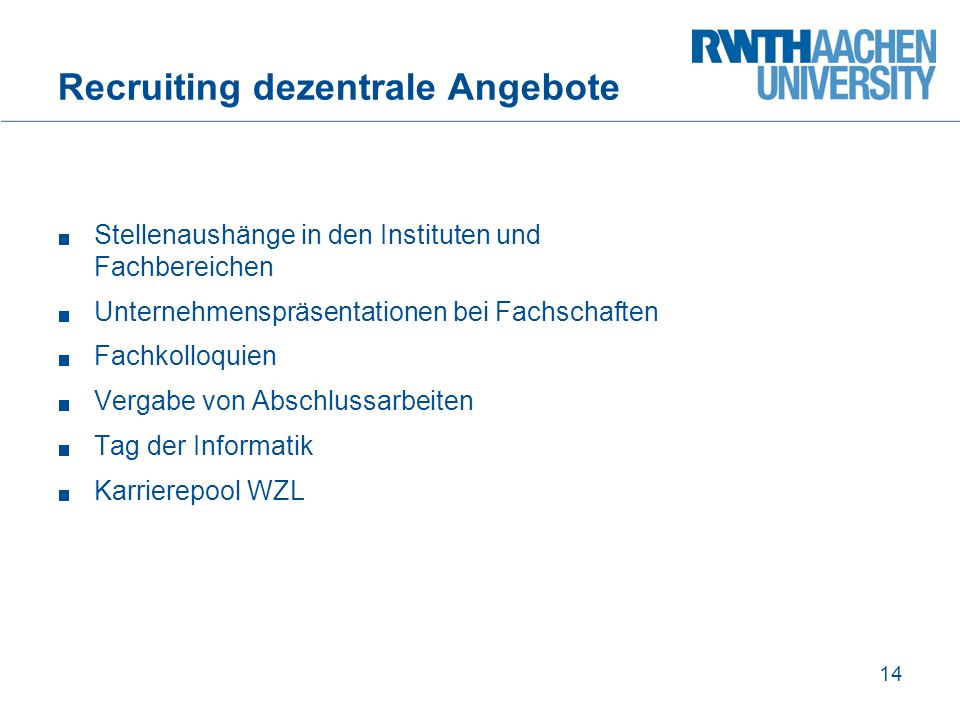 Recruiting dezentrale Angebote