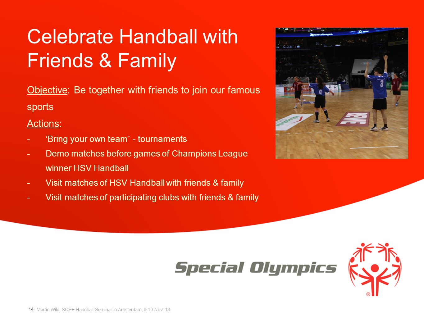 Celebrate Handball with Friends & Family