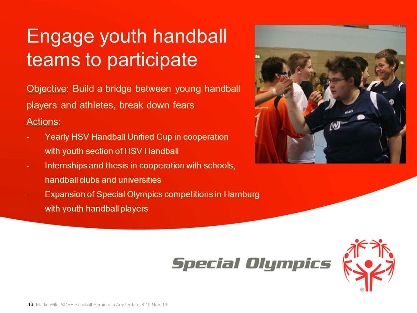 Engage youth handball teams to participate