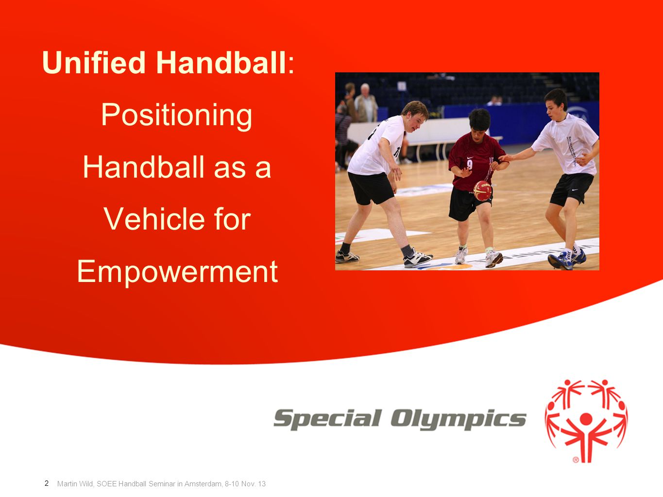 Unified Handball: Positioning Handball as a Vehicle for Empowerment