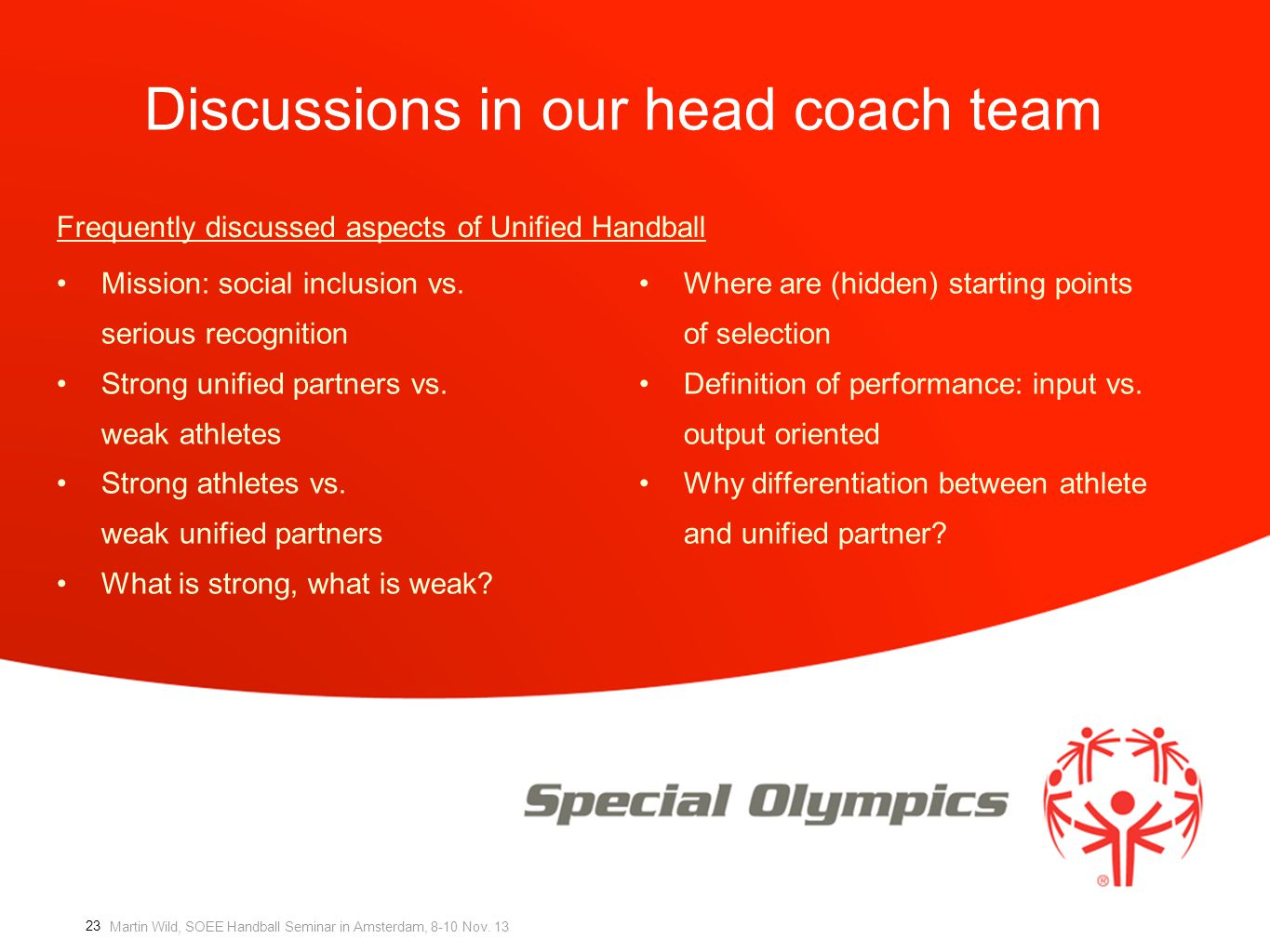 Discussions in our head coach team